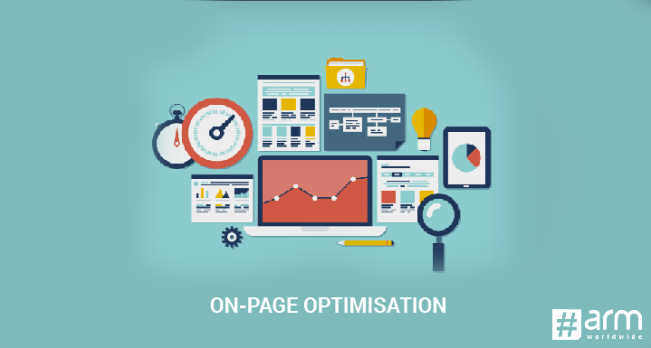 On-Page Optimisation – A Complete Walkthrough to Rank on Top