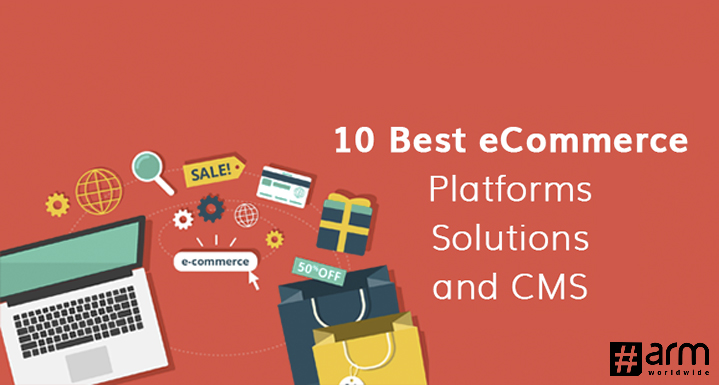 10 Best E-commerce CMS Platform for Your Online Business
