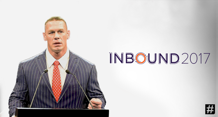 4 Lessons Which Every Marketer Can Learn From John Cena : INBOUND'17