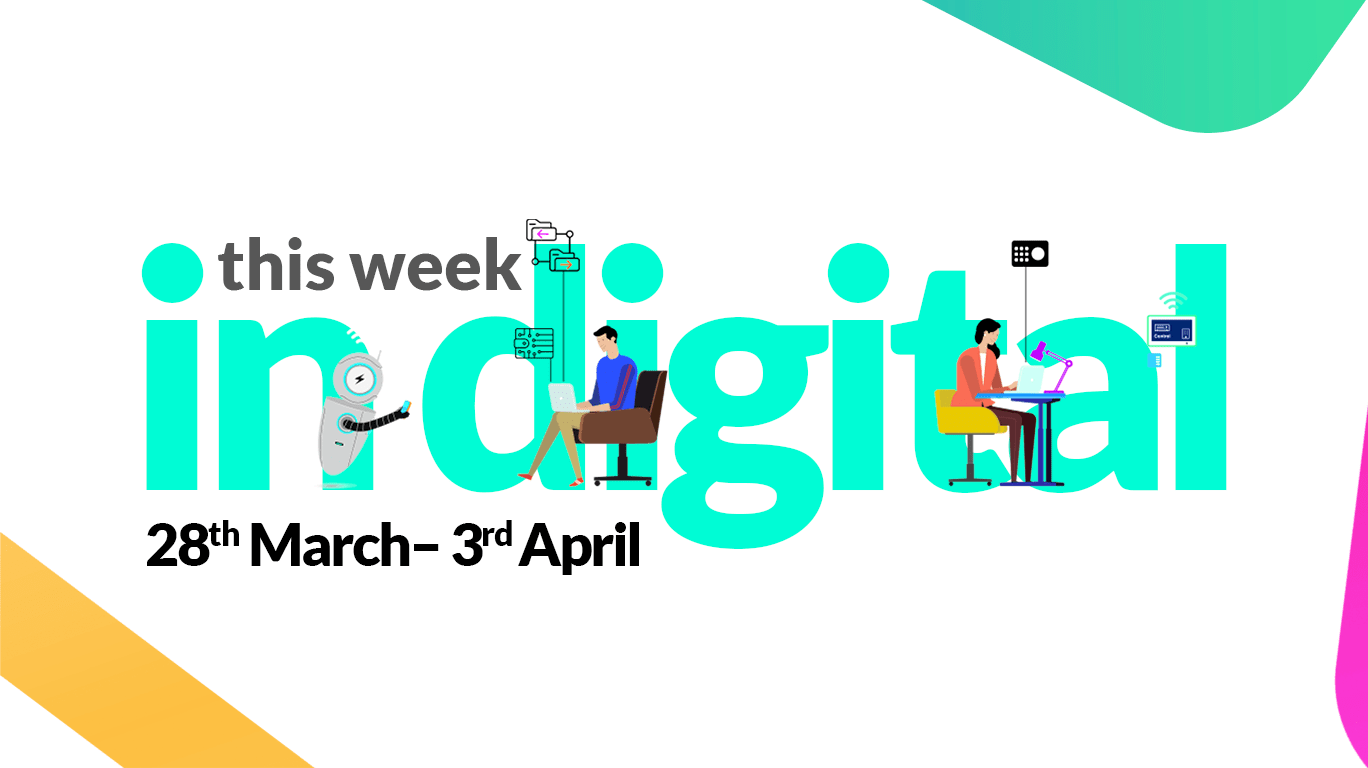 This Week #InDigital