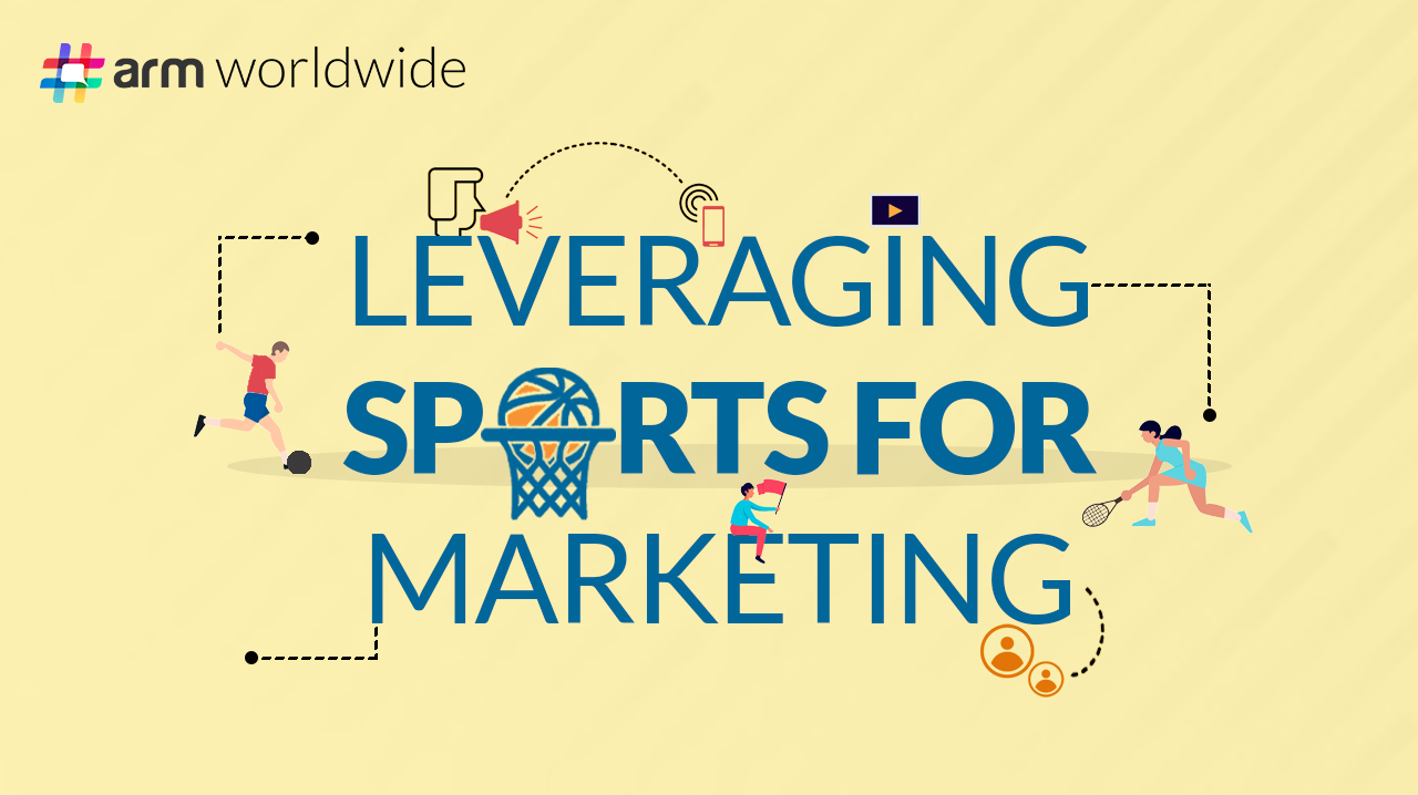 Leveraging Sports for Marketing