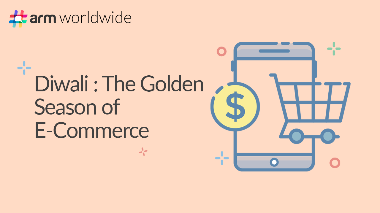 Diwali: The Golden Season of E-Commerce