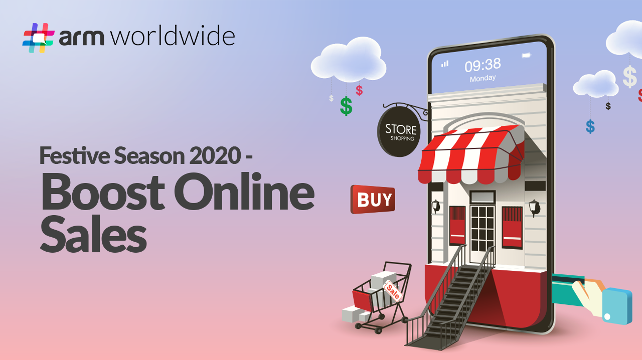 Festive Season 2020 – Boost Online Sales