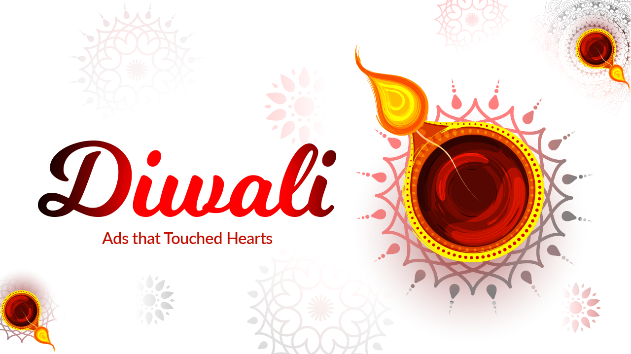 Diwali Ads That Touched Hearts